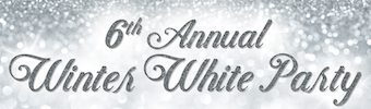 6th Annual Winter White Party